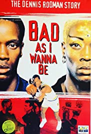 bad as i wanna be the dennis rodman story tv movie 1998 imdb. Black Bedroom Furniture Sets. Home Design Ideas