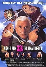 Naked Gun 33 1/3: The Final Insult