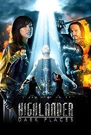 Highlander: Dark Places Poster