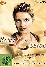 Samt Und Seide samt und seide tv series 2000 imdb