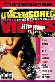 Hardware: Uncensored Music Videos - Hip Hop Volume 1 Poster