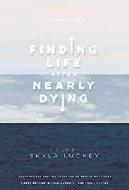 Finding Life After Nearly Dying Poster