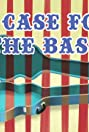 A Case for the Bass