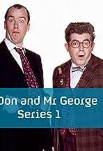 Mr Don & Mr George