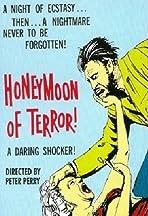 Honeymoon of Terror
