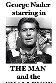 The Man and the Challenge Poster