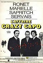 L'affaire Crazy Capo