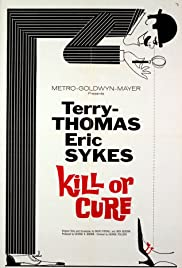 Kill or Cure(1962) Poster - Movie Forum, Cast, Reviews