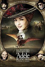 Les aventures extraordinaires d'Adèle Blanc-Sec Poster