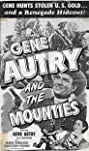 Gene Autry and The Mounties (1951) Poster