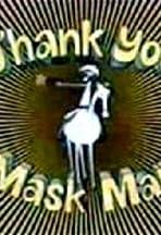Thank You Mask Man