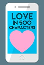 Primary image for Love in 500 Characters
