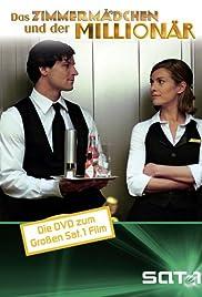 Das Zimmermädchen und der Millionär(2004) Poster - Movie Forum, Cast, Reviews