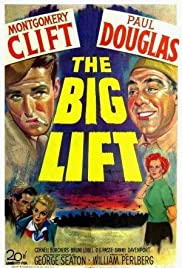 The Big Lift(1950) Poster - Movie Forum, Cast, Reviews