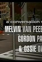Unstoppable: Conversation with Melvin Van Peebles, Gordon Parks, and Ossie Davis