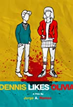 Dennis Likes Olivia