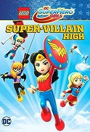 LEGO DC Super Hero Girls: Super-Villain High en streaming
