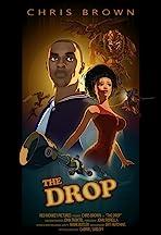 Chris Brown: The Drop