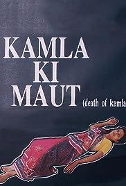 Kamla Ki Maut Poster