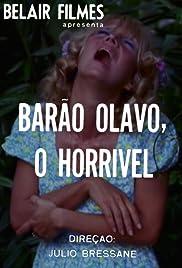 Barão Olavo, o Horrível Poster