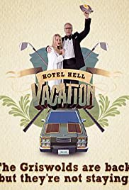 Hotel Hell Vacation(2010) Poster - Movie Forum, Cast, Reviews