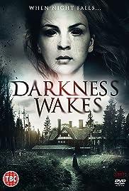 Darkness Wakes (2018)
