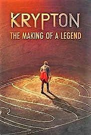 Krypton: Making of the Legend