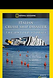 Italian Cruise Ship Disaster: The Untold Stories Poster
