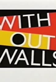 Without Walls Poster