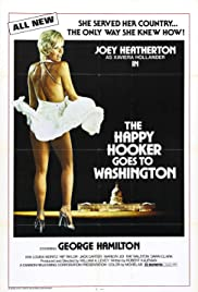 The Happy Hooker Goes to Washington (1977) Poster - Movie Forum, Cast, Reviews
