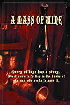 A Mass of Wine (2010) Poster