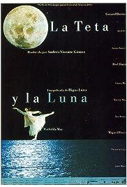 La teta y la luna(1994) Poster - Movie Forum, Cast, Reviews
