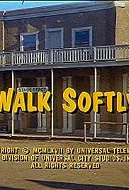 Walk Softly Poster