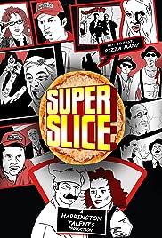 Super Slice Poster