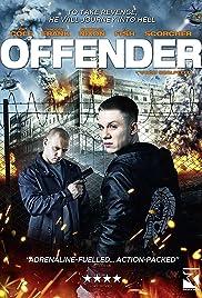 Offender(2012) Poster - Movie Forum, Cast, Reviews
