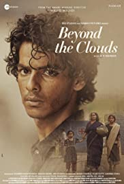 Beyond the Clouds (2018) Full Movie Watch Online HD Free Download