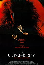 The Unholy(1988) Poster - Movie Forum, Cast, Reviews
