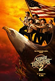 Super Troopers 2 full Movie download