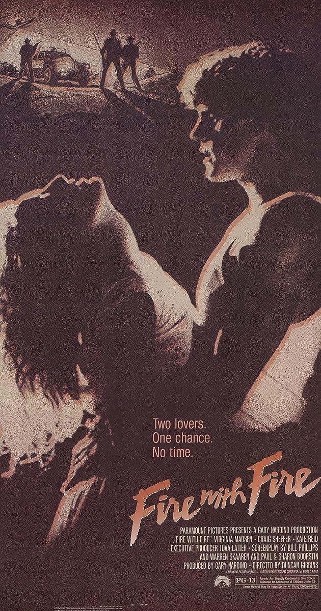 fire with fire 1986 imdb