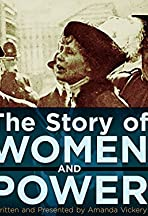 Suffragettes Forever! The Story of Women and Power
