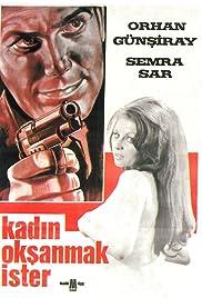 Kadin oksanmak ister Poster