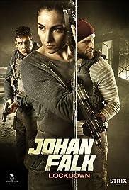 Johan Falk: Lockdown(2015) Poster - Movie Forum, Cast, Reviews