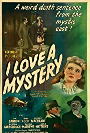 I Love a Mystery(1945) Poster - Movie Forum, Cast, Reviews