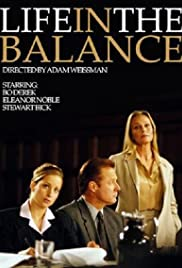 Life in the Balance Poster