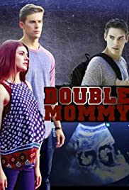 Double mommy tv movie 2016 imdb double mommy poster publicscrutiny Gallery