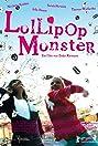 Lollipop Monster (2011) Poster