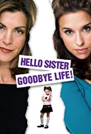 Hello Sister Goodbye Life Poster