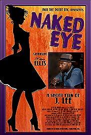 Naked Eye Poster
