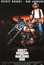 Harley Davidson and the Marlboro Man (1991) Poster - Movie Forum, Cast, Reviews