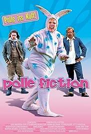 Polle Fiction(2002) Poster - Movie Forum, Cast, Reviews